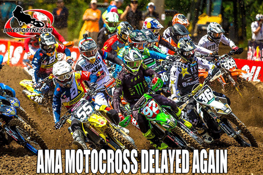 AMA motocross nationals delay again